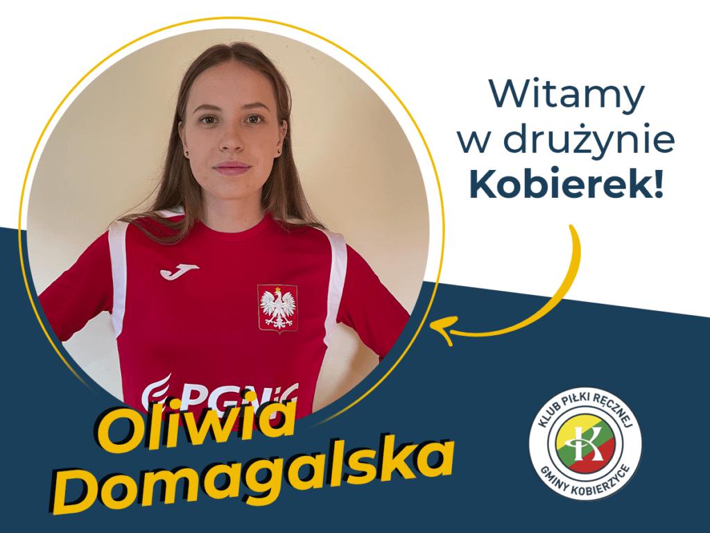 Oliwia Domagalska zagra w Kobierkach